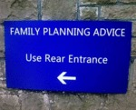 Family Planning Advice, Use Rear Entrance