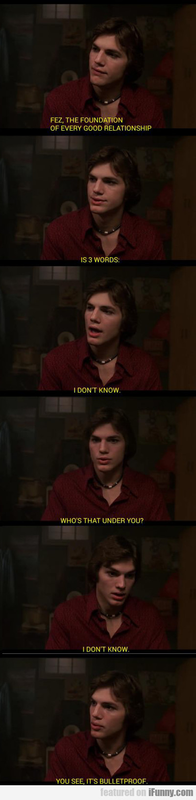 Fez, The Foundation Of Every Relationship...