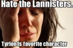 Hate The Lannisters...