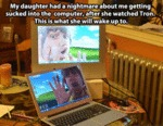 My Daughter Had A Nightmare About Me Getting...
