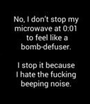 No, I Don't Stop My Microwave At 0:01...