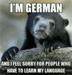 I'm German And I Feel Sorry For People Who Have...