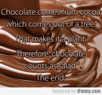 Chocolate Comes From Cocoa Which Comes From...