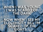 When I Was Young I Was Scared Of The Dark...