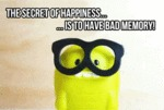 The Secret To Happiness Is To Have Bad Memory