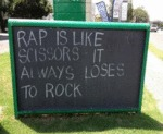 Rap Is Like Scissors, It Always Loses To Rock
