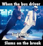 When The Bus Driver Suddenly Slams On The...