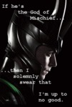 If He's The God Of Mischief...