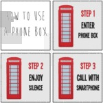 How To Use A Phone Box: Step 1: Enter Phone Box