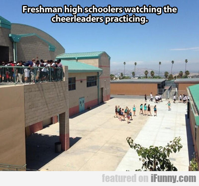 Freshman High Schoolers Watching The...