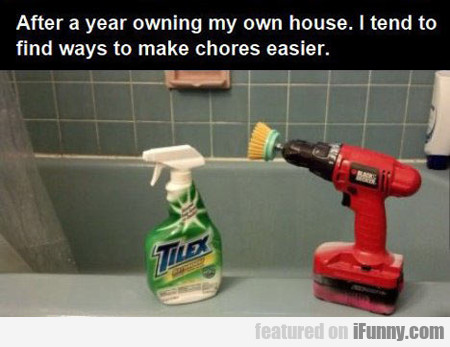 after a year owning my own house...