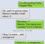 I'm Still Quoting Potter Puppet Pals...