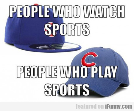 People Who Watch Sports Vs People Who Play Sports