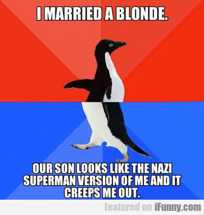 i married a blonde...