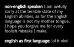 Non-english Speaker: I'm Terrible Sorry...