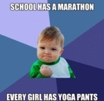 School Has A Marathon, Every Girl Has Yoga...