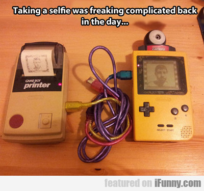 Taking A Selfie Was Freaking Complicated...