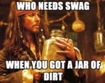 Who Needs Swag, When You Have A Jar Of Dirt