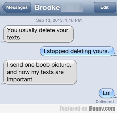 You Usually Delete Your Texts