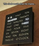 This Clock Would Drive Me Insane...