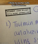 I Think My Teacher Really Likes Pokemon...