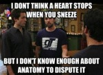 I Don't Think A Heart Stops When You Sneeze...
