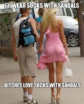 I'll Wear Socks With Sandals...