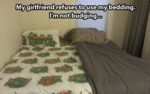 My Girlfriend Refuses To Use My Beddings...