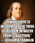 In Wine There Is Wisdom, In Beer There Is Freedom.