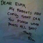 Dear Evan, My Parents Are Coming Today