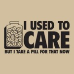 I Used To Care...