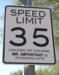 Speed Limit 35, Unless Of Course...