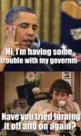 Hi, I'm Having Some Trouble With My Government...