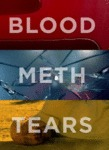 Blood, Meth, Tears...