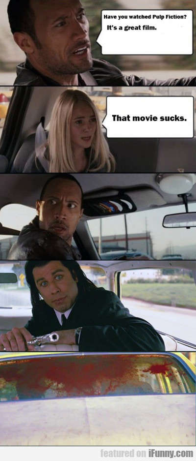 Have You Watched Pulp Fiction?