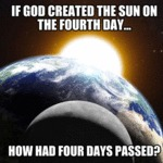 If God Created The Sun On The Fourth Day...
