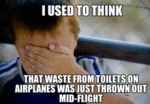 I Used To Think That The Waste From Toilets...