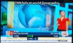Cnn Fails At World Geography...