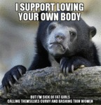 I Support Loving Your Own Body...