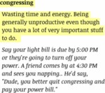 Congressing. Wasting Your Time And Energy