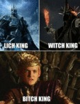 Lich King, Witch King, Bitch King