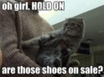 Oh Girl, Hold On. Are Those Shoes On Sale?