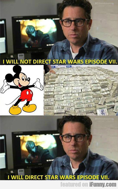 I Will Not Direct Star Wars Episode Vll...