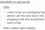 I Want To Go On A Shopping Trip Where I Am The...