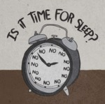 Is It Time For Sleep?