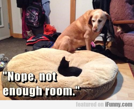 Nope,not Enough Room
