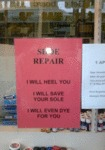 Shoe Repair, I Will Heel You...
