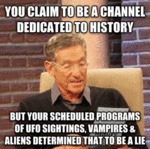 You Claim To Be A Channel Dedicated To History...