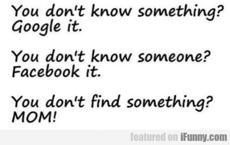 You Don't Know Something? Google It