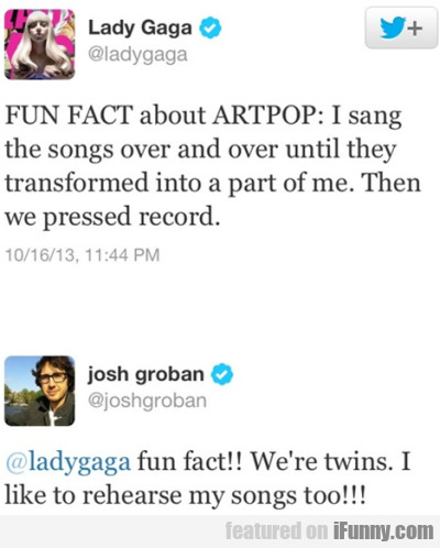 Fun Fact About Artpop: I Sang The Songs....